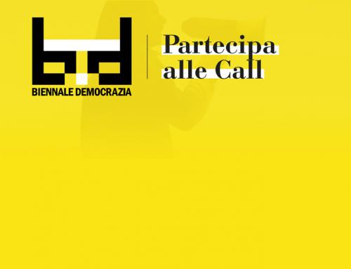 Partecipa alle call di Biennale Democrazia