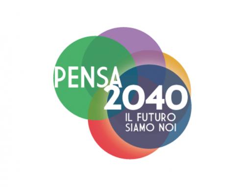 Pensa 2040: in diretta il 26 marzo
